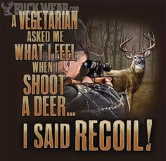 100+ ideas to try about hunting and hunting qoutes | Deer hunting, Venison and Deer
