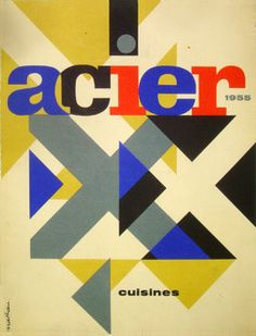♥ Jacques Nathan Garamond - Cover for the Magazine 'Acier' 1955