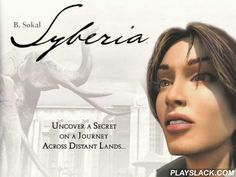 Syberia  Android Game - playslack.com , One of the champion escapade ventures about a youthful professional Kate wayfarer, who tries to find Hans, who was gone somewhere between the Alps and Siberia.