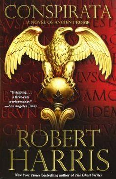 Conspirata: A Novel of Ancient Rome, http://www.amazon.com/dp/0743266110/ref=cm_sw_r_pi_awd_EGbksb040KPGW