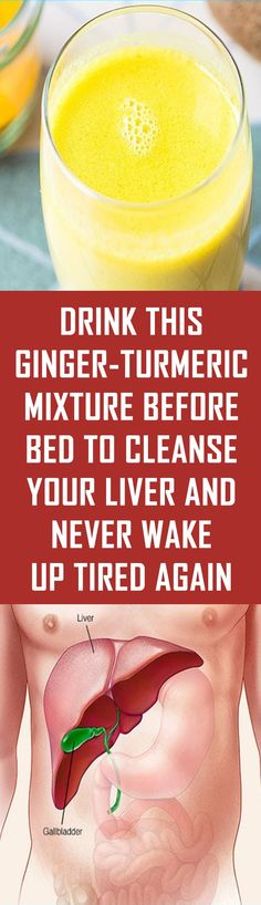 Drink This Ginger-Turmeric Combo Before Bed To Reduce Inflammation And Never Wake Up Tired Again - Healthy Advice Cleanse Your Liver, Liver Detox, Liver Cleansing Diet, Parasite Cleanse, Fatty Liver Diet, Detox Drinks, Healthy Drinks, Healthy Eating, Healthy Life