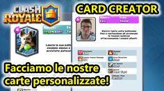 Clash Royale Card Creator - Facciamo le nostre carte! - Android - (Salvo...