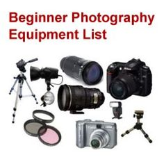 Beginner Photography Equipment List