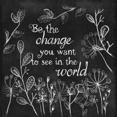 Be The Change Inspirational Chalkboard Typography & Sketched Flowers Black & White, Framed Canvas Art by Pied Piper Creative Chalkboard Stencils, Chalkboard Typography, Chalkboard Drawings, Framed Chalkboard, Chalkboard Ideas, Summer Chalkboard Art, Halloween Chalkboard Art, White Canvas Art, Black And White Canvas