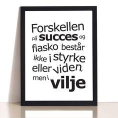 Plakat Succes & Vilje. Sort/Hvid. Vælg Str.
