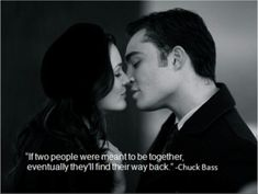 gossip girl quote Chuck and Blair ❤❤
