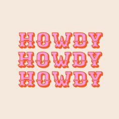 howdy howdy Throw Pillow by _morgan sevart - Cover x with pillow insert - Indoor Pillow Bedroom Wall Collage, Photo Wall Collage, Picture Wall, Collage Art, College Walls, Dorm Walls, Western Wall, Western Style, Lettering