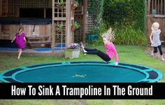 How to Sink a Trampoline in the Ground Garden Trampoline, Sunken Trampoline, In Ground Trampoline, In Ground Pools, Best Trampoline Brand, Survival Tent, Outdoor Play Equipment, Backyard Buildings, Backyard Games