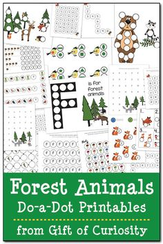 FREE Forest Animal Do-a-Dot Printables with 18 pages of forest animals activities for kids ages 2-6 || Gift of Curiosity