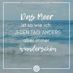 ❤️ Die schönsten Sprüche über das Meer gibt es auch als Poster auf www.kuestenglueck.com True Words, Poster, Motivation, Artwork, Quotes, Painting, Travel, Longing For You, Healthy Living Quotes
