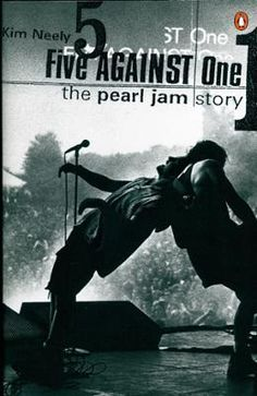 Five against One by Kim Neely, Click to Start Reading eBook, More than any other band, Pearl Jam embodies the alternative style that dominates rock today. From th