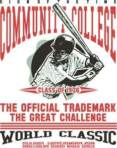Community College Baseball Graphic is completely and instantly customizable in CorelDraw or Illustrator! Baseball Vector, Community College, Coreldraw, Vector Design, Shirt Style, Illustrator, Shirt Designs, Classic, T Shirt