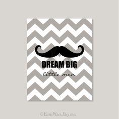 Baby boy Mustache nursery art print  Dream Big by YassisPlace, $16.00