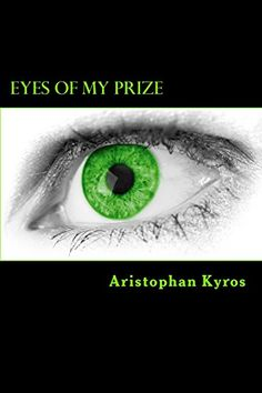 Eyes of My Prize: An account of a Serial Killer by Aristophan Kyros http://www.amazon.com/dp/1516864026/ref=cm_sw_r_pi_dp_9HK0vb07F10MZ