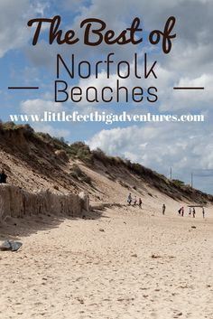 A blog guide to the very best of Norfolk's amazing beaches offering lots for families along the beautiful British coastline. #visitnorfolk #visitengland #littlefeetbigadventures #travelwithkids