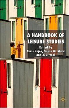 Library Genesis: Chris Rojek, Tony Veal, Susan Shaw - A Handbook of Leisure Studies