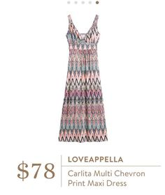 Stylist:  Love the colors and empire waist of this dress! Loveappella Carlita Multi Chevron Print Maxi Dress