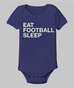Blue 'Eat Football Sleep' Bodysuit - Infant by Food Fight on #zulily!