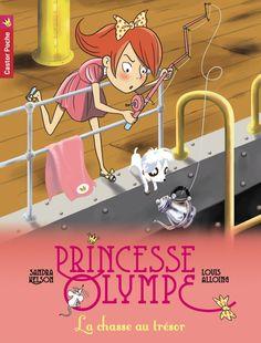 Amazon.fr - Princesse Olympe, Tome 3 : La chasse au trésor - Louis Alloing, Sandra Nelson - Livres