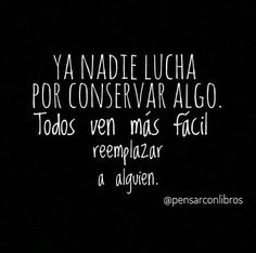 When we fought and you wanted go. Wisdom Quotes, Words Quotes, Me Quotes, Pretty Quotes, Sad Love Quotes, Quotes En Espanol, Motivational Messages, Spanish Quotes, Word Porn