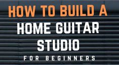 The basics of building a home guitar studio don't have to be overly complex. In this article we delve in to acoustics, equipment, costs and tips for the beginner looking to build a guitar recording studio at home. Home Recording Studio Setup, Studio Build, Sound Studio, Guitar Room, Guitar Accessories, Acoustic, Building A House, Music Rooms, Musical Instruments