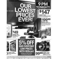 """TARGET BLACK FRIDAY PREVIEW The Target Black Friday Ad 2012 is a teaser with only the front and back pages released so far. Doors open at 9 PM on Thanksgiving day, as the trend continues with earlier """"Black Thursday"""" deals. Target has not been aggressive in marketing Black Friday this season but we hope to see some stellar deals, as everyone waits to see where the best Black Friday deals are in 2012. Have a peak and let us know what you think."""