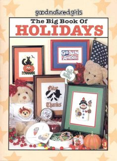 Good natured girls: The Big Book of Holliday. - Cross stitch charts for all the major US holidays Cross Stitch Magazines, Cross Stitch Books, Cross Stitch Cards, Counted Cross Stitch Patterns, Cross Stitching, Cross Stitch Embroidery, Magazine Cross, Fall Cross Stitch, Christmas Cross