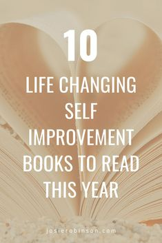 Top 10 best self improvement books to read this year that can help you to be happier, less stressed and love yourself more! #bookstoread #selfcare #wellness Change Is Hard, Change My Life, How To Release Anger, Gratitude Jar, How To Become Happy, Books For Self Improvement, Life Changing Books, Soul Healing, Self Talk