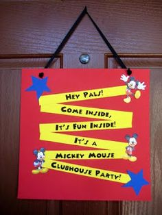 Mickey Mouse Party ~ Decoration ~ Door Sign  |  Paint a canvas or cardboard your choice of color and glue your choice of printed sayings and images.