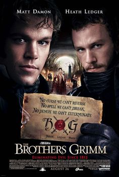 The Brothers Grimm directed by: Terry Gilliam