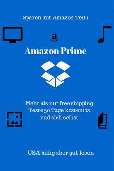 USA billig aber gut leben: Sparen mit Amazon Teil 1 Amazon Prime Warum du Amazon Prime testen solltest!