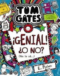 Lanzamiento de Tom Gates: ¡Genial! ¿O no? (No lo sé...)