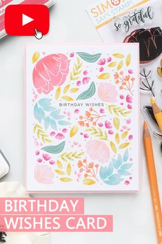 Stamp this One Layer Floral Birthday Card using Simon Says Stamp So Loved stamp set and dye inks. Watch video tutorial for how to Birthday Wishes Cards, Handmade Birthday Cards, Mickey Mouse First Birthday, 25th Birthday, Bts Birthdays, 1st Birthday Decorations, Spellbinders Cards, Pretty Cards, Watch Video