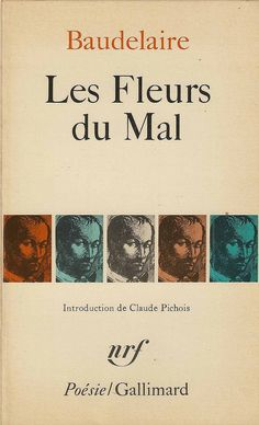Charles Baudelaire.  Le Fleurs du Mal Good Books, Books To Read, My Books, Book Writer, Book Authors, Precious Book, Film Books, Lectures, Bookstagram