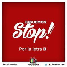 ¡Vamos a jugar STOP! Por la letra B RetroReto.com