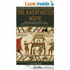 The Handfasted Wife - an historical novel (The Daughters of Hastings) - Kindle edition by Carol McGrath. Literature & Fiction Kindle eBooks ...