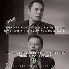 First of all, let's say off the bat that the text on the meme below is not a direct quote of Elon Musk. In fact, I think Elon didn't mention Volkswagen at all during the Tesla Model X u… Elon Musk Zitate, Elon Musk Quotes, Volkswagen, Elon Musk Tesla, Einstein, Motivational Quotes, Inspirational Quotes, Tesla Model X, Tesla S