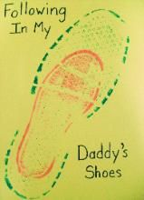 use shoe for print, have child writing the message, or embroider the shoe shapes....Shoe prints for Daddy...sweet