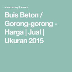 Buis Beton / Gorong-gorong - Harga | Jual | Ukuran 2015