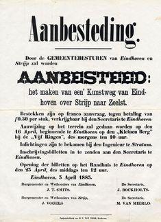 Aanbesteding van een Kunstweg van Eindhoven over Strijp naar Zeelst. 5 april 1883. in 1844 krijgt deze weg de naam Willemstraat,