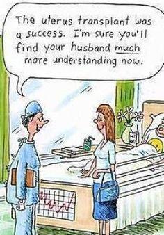 uterus transplant, husband much more understanding, pain,   period