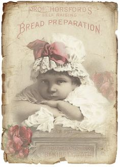 Antique ad, Prof. Horsford's Self Raising Bread Preparation. Adorable baby in white lace with pink bow and flowers.