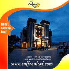 HOTEL SAFFRON LEAF- The luxurious Hotel of Dehradun. Visit Us at: www.saffronleaf.com Or Call Us at: +91 135-2521400/01/02
