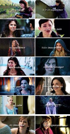"""""""My wisdom is from experience, my passion comes from pain, my confidence hides insecurities, my weakness makes me stronger, my past does not define me, my calm masks a storm, my innocence is not ignorance."""" Belle, Snow, Emma, Ruby, Regina, Elsa and Anna"""