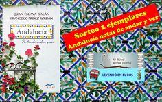 Leyendo en el bus: Sorteo de un ejemplar de Andalucía notas de andar ...