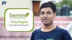Here is an amazing #Interview with Tinku Singhal who founded #Saavan - A Platform where people share their #poetry.