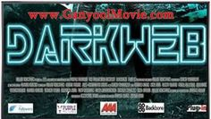 Download Film Darkweb (2016) HDRip 720p Subtitle Indonesia