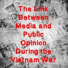 US History Middle School Webquest Lesson Plan: Public Opinion and the Media in the Vietnam War -- This 45-60 minute lesson plan helps students answer the following: What was the medias opinion of the Vietnam War?What were the medias reasons for this opinion?What was the public opinion about the Vietnam War?What were the publics reasons for this opinion?Did different public populations feel differently?