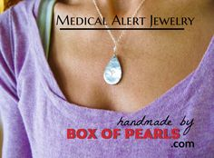 Handmade medical alert jewelry, fashionable and personalized for you!