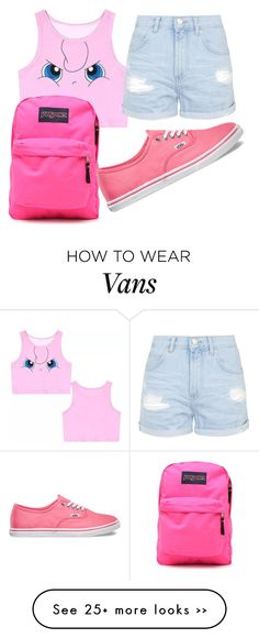 """""""Jigglypuff/Pokemon"""" by daylightshimmer on Polyvore featuring JanSport, Topshop and Vans"""